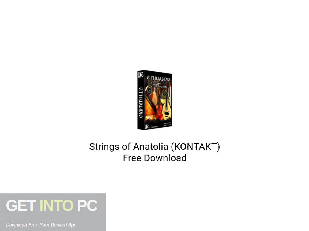 Strings of Anatolia (KONTAKT) Free Download