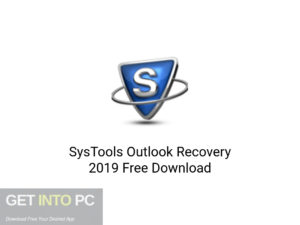 SysTools Outlook Recovery 2019 Latest Version Download-GetintoPC.com