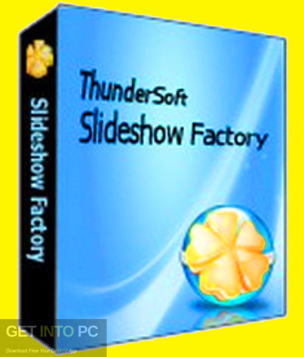 ThunderSoft Slideshow Factory 2020 Free Download