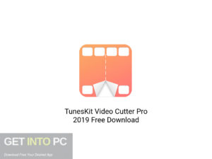 TunesKit-Video-Cutter-Pro-2019-Offline-Installer-Download-GetintoPC.com