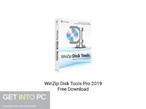 WinZip-Disk-Tools-Pro-2019-Offline-Installer-Download-GetintoPC.com