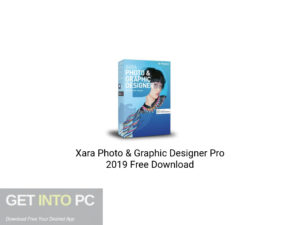 Xara Photo & Graphic Designer Pro 2019 Latest Version Download-GetintoPC.com
