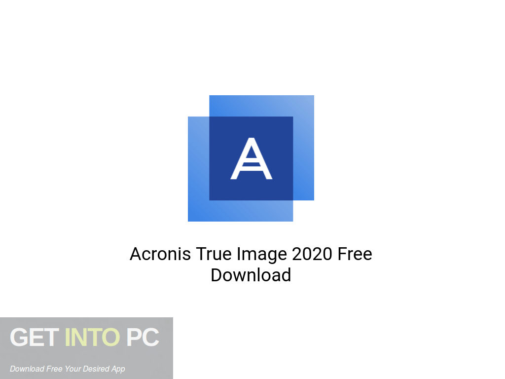 Acronis True Image 2020 Free Download