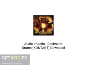 Audio Imperia Decimator Drums (KONTAKT) Latest Version Download-GetintoPC.com