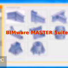 BIMware MASTER Suite Free Download-GetintoPC.com