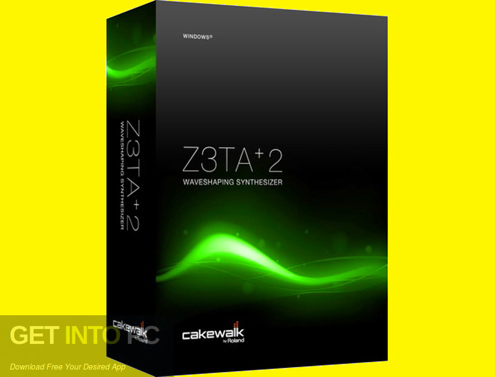 Cakewalk - Z3TA+ 2 VST Free Download-GetintoPC.com