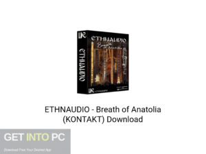ETHNAUDIO Breath of Anatolia (KONTAKT) Latest Version Download-GetintoPC.com