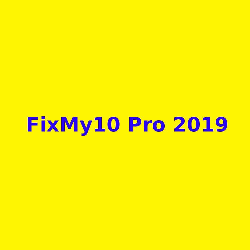 FixMy10 Pro 2019 Free Download