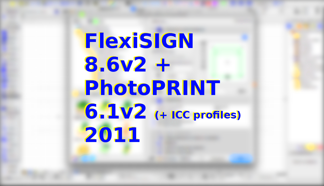 Flexisign 8 6v2 Photoprint 6 1v2 Icc Profiles 2011 Download