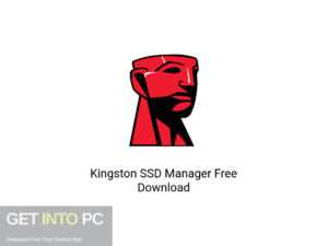 Kingston SSD Manager Latest Version Download-GetintoPC.com