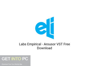 Labs Empirical Arousor VST Latest Version Download-GetintoPC.com