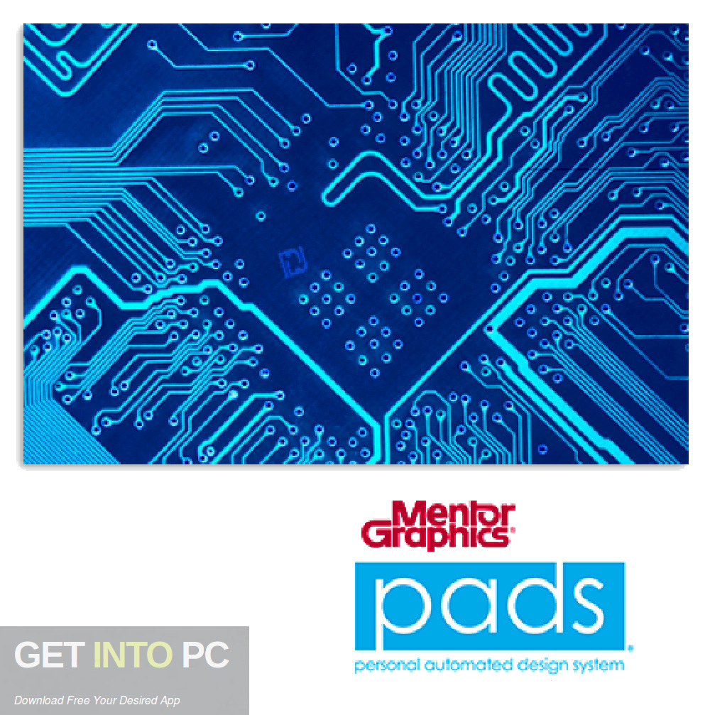 Mentor Graphics PADS Student-Professional VX.2.5 Free Download-GetintoPC.com