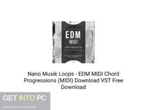 Nano Musik Loops EDM MIDI Chord Progressions (MIDI) Latest Version Download-GetintoPC.com
