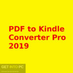 PDF to Kindle Converter Pro 2019 Free Download