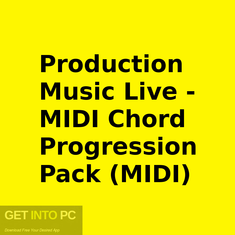 Production Music Live - MIDI Chord Progression Pack (MIDI) Free Download-GetintoPC.com