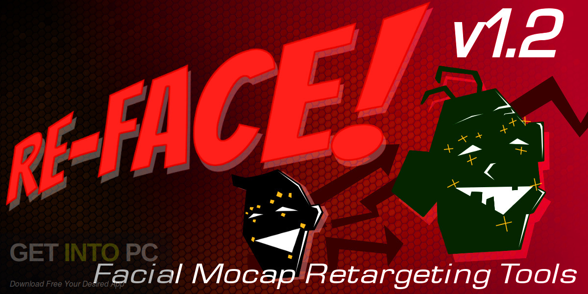 Download Re-Face! – Facial Motion Capture Retargeting Tools