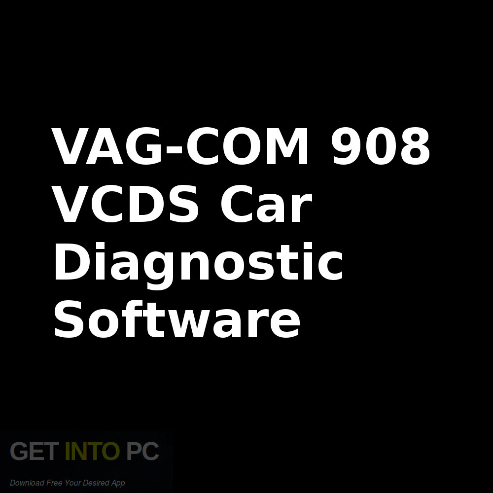 VAG-COM 908 VCDS Car Diagnostic Software Free Download-GetintoPC.com