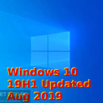 Windows 10 19H1 Updated Aug 2019 Free Download