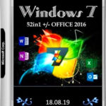 Windows 7 SP1 52in1 + Office 2016 Updated Aug 2019 Download