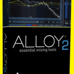 iZotope – Alloy 2 VST Free Download