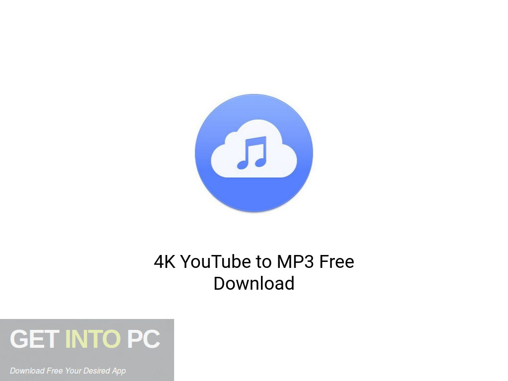 4K YouTube to MP3 Free Download