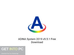 ADINA System 2019 v9.5.1 Latest Version Download-GetintoPC.com