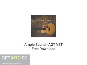 Ample Sound AGT VST Latest Version Download-GetintoPC.com