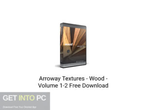 Arroway Textures Wood Volume 1-2 Latest Version Download-GetintoPC.com