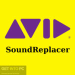 Avid – SoundReplacer Free Download