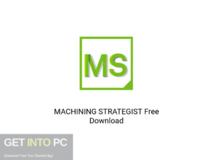 MACHINING STRATEGIST Latest Version Download-GetintoPC.com