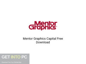Mentor Graphics Capital Latest Version Download-GetintoPC.com