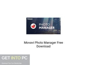 Movavi Photo Manager Latest Version Download-GetintoPC.com