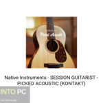 Native Instruments – SESSION GUITARIST – PICKED ACOUSTIC (KONTAKT)