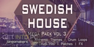 Singomakers Swedish House Mega Sound Pack Offline Installer Download-GetintoPC.com