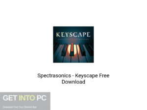 Spectrasonics Keyscape Latest Version Download-GetintoPC.com