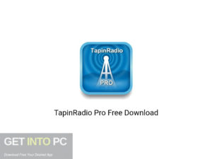 TapinRadio Pro Latest Version Download-GetintoPC.com
