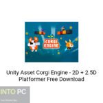 Unity Asset Corgi Engine – 2D + 2.5D Platformer Free Download