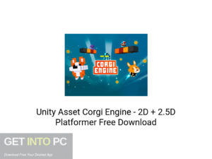 Unity Asset Corgi Engine 2D + 2.5D Platformer Latest Version Download-GetintoPC.com