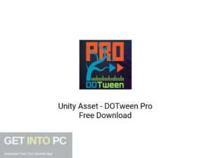 Unity Asset DOTween Pro Latest Version Download-GetintoPC.com