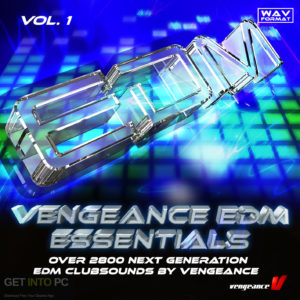 Vengeance EDM Essentials Vol.1 (WAV) Free Download-GetintoPC.com
