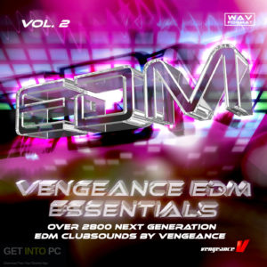 Vengeance EDM Essentials Vol.1 (WAV) Offline Installer Download-GetintoPC.com