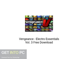 Vengeance Electro Essentials Vol.3 Latest Version Download-GetintoPC.com