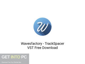 Wavesfactory TrackSpacer VST Latest Version Download-GetintoPC.com