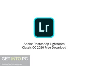 Adobe Photoshop Lightroom Classic CC 2020 Latest Version Download-GetintoPC.com