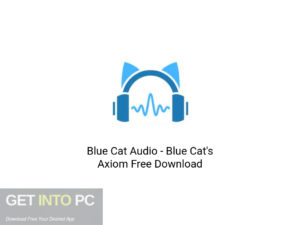 Blue Cat Audio Blue Cat's Axiom Latest Version Download-GetintoPC.com