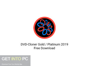 DVD Cloner Gold Platinum 2019 Latest Version Download-GetintoPC.com