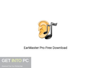 EarMaster Pro Latest Version Download-GetintoPC.com