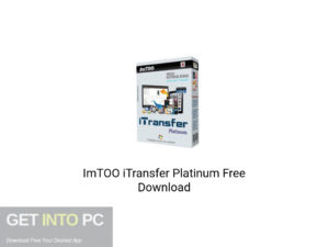 ImTOO iTransfer Platinum Latest Version Download-GetintoPC.com