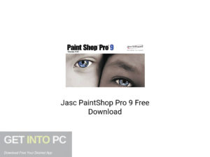 Jasc PaintShop Pro 9 Latest Version Download-GetintoPC.com