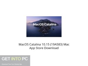 MacOS Catalina 10.15 (19A583) Mac App Store Latest Version Download-GetintoPC.com